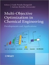 Multi-Objective Optimization in Chemical Engineering (eBook): Developments and Applications