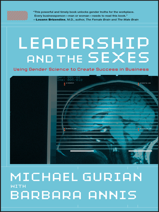 Leadership and the Sexes (eBook): Using Gender Science to Create Success in Business
