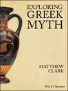Exploring Greek Myth (eBook)