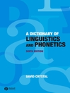 Dictionary of Linguistics and Phonetics (eBook): The Language Library Series, Book 30