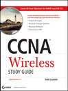 CCNA Wireless Study Guide (eBook): IUWNE Exam 640-721