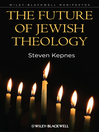 The Future of Jewish Theology (eBook)