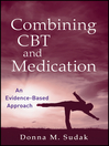 Combining CBT and Medication (eBook): An Evidence-Based Approach