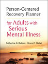 Person-Centered Recovery Planner for Adults with Serious Mental Illness (eBook)
