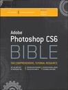 Adobe Photoshop CS6 Bible (eBook)