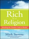 Rich is a Religion (eBook): Breaking the Timeless Code to Wealth