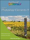 Teach Yourself VISUALLY Photoshop Elements 9 (eBook)