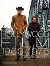 Hollywood Film 1963-1976 (eBook): Years of Revolution and Reaction