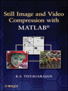 Still Image and Video Compression with MATLAB (eBook)