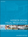 Interior Design Visual Presentation (eBook): A Guide to Graphics, Models and Presentation Techniques