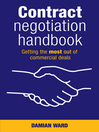 Contract Negotiation Handbook (eBook): Getting the Most Out of Commercial Deals