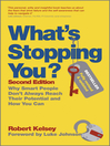 What's Stopping You (eBook): Why Smart People Don't Always Reach Their Potential and How You Can