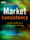 Market Consistency (eBook): Model Calibration in Imperfect Markets