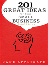 201 Great Ideas for Your Small Business (eBook): Bloomberg Series, Book 126