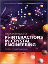 The Importance of Pi-Interactions in Crystal Engineering (eBook): Frontiers in Crystal Engineering