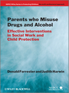Parents Who Misuse Drugs and Alcohol (eBook): Effective Interventions in Social Work and Child Protection