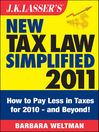 J.K. Lasser's New Tax Law Simplified 2011 (eBook): Tax Relief from the American Recovery and Reinvestment Act, and More
