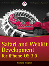 Safari and WebKit Development for iPhone OS 3.0 (eBook)