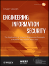 Engineering Information Security (eBook): The Application of Systems Engineering Concepts to Achieve Information Assurance