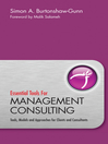 Essential Tools for Management Consulting (eBook): Tools, Models and Approaches for Clients and Consultants