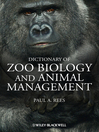 Dictionary of Zoo Biology and Animal Management (eBook)