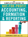 The Simplified Guide to Not-for-Profit Accounting, Formation and Reporting (eBook)