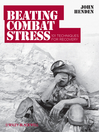 Beating Combat Stress (eBook): 101 Techniques for Recovery
