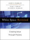 White Space Revisited (eBook): Creating Value through Process