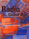 Radio in the Global Age (eBook)