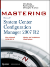 Mastering System Center Configuration Manager 2007 R2 (eBook)