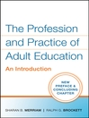 The Profession and Practice of Adult Education (eBook): An Introduction