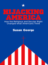 Hijacking America (eBook): How the Secular and Religious Right Changed What Americans Think