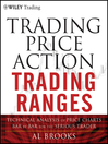 Trading Price Action Trading Ranges (eBook): Technical Analysis of Price Charts Bar by Bar for the Serious Trader