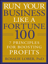 Run Your Business Like a Fortune 100 (eBook): 7 Principles for Boosting PROFITS