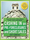 Cashing in on Pre-foreclosures and Short Sales (eBook): A Real Estate Investor's Guide to Making a Fortune Even in a Down Market