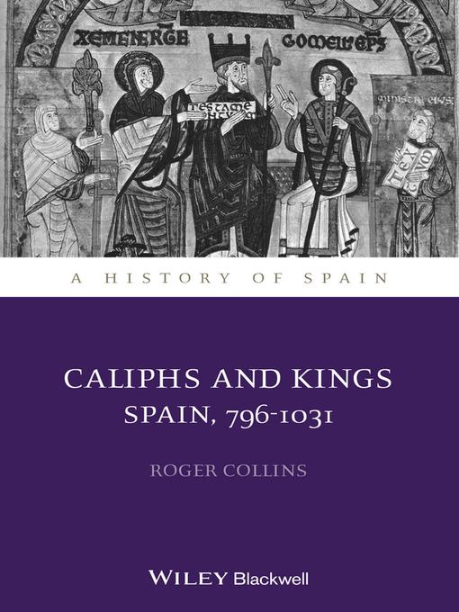 Caliphs and Kings (eBook): Spain, 796-1031