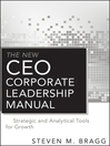 The New CEO Corporate Leadership Manual (eBook): Strategic and Analytical Tools for Growth