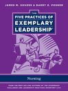 The Five Practices of Exemplary Leadership (eBook): Nursing
