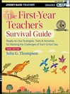 The First-Year Teacher's Survival Guide (eBook): Ready-to-Use Strategies, Tools and Activities for Meeting the Challenges of Each School Day