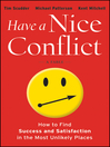 Have a Nice Conflict (eBook): How to Find Success and Satisfaction in the Most Unlikely Places