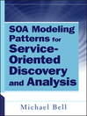 SOA Modeling Patterns for Service Oriented Discovery and Analysis (eBook)