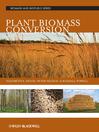 Plant Biomass Conversion (eBook)
