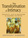 The Transformation of Intimacy (eBook): Sexuality, Love and Eroticism in Modern Societies