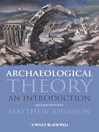 Archaeological Theory (eBook): An Introduction