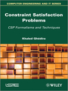 Constraint Satisfaction Problems (eBook): CSP Formalisms and Techniques