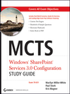 MCTS Windows SharePoint Services 3.0 Configuration Study Guide (eBook): Exam 70-631