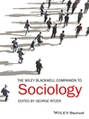 The Wiley-Blackwell Companion to Sociology (eBook)