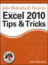 John Walkenbach's Favorite Excel 2010 Tips and Tricks (eBook)