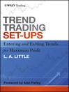 Trend Trading Set-Ups (eBook): Entering and Exiting Trends for Maximum Profit