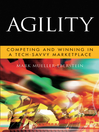 Agility (eBook): Competing and Winning in a Tech-Savvy Marketplace